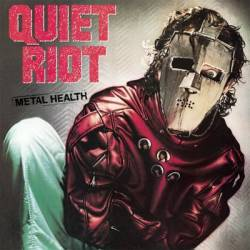 Quiet Riot : Metal Health